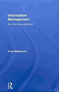 Information Management : An Informing Approach (Hardcover)