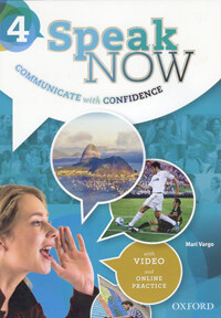 Speak Now: 4: Student Book with Online Practice (Package)