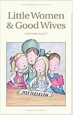 Little Women & Good Wives (Paperback, New ed)