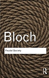 Feudal Society (Paperback)