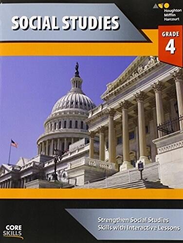 [중고] Steck-Vaughn Core Skills Social Studies: Workbook Grade 4 (Paperback)