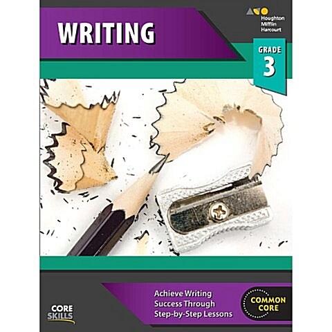 Steck-Vaughn Core Skills Writing: Workbook Grade 3 (Paperback)
