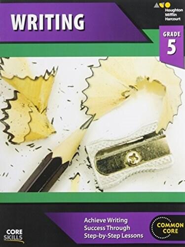 Steck-Vaughn Core Skills Writing: Workbook Grade 5 (Paperback)