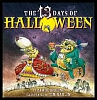 The 13 Days of Halloween (Hardcover)