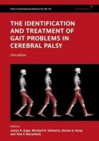 The identification and treatment of gait problems in cerebral palsy 2nd ed