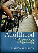 Adulthood and Aging (Hardcover)