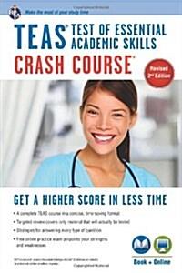 TEAS Crash Course: Test of Essential Academic Skills (Paperback, 2, Revised)
