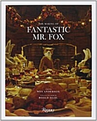 Fantastic Mr. Fox: The Making of the Motion Picture (Hardcover)