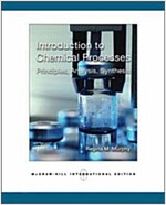 Introduction to Chemical Processes (Paperback)