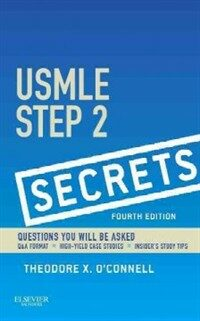 USMLE step 2 secrets : questions you will be asked 4th ed