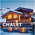 Chalet Architecture + Design (Hardcover)
