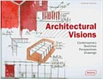 Architectural Visions (Hardcover)
