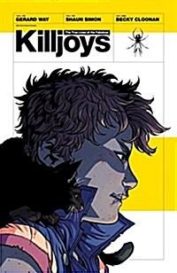 The True Lives of the Fabulous Killjoys (Paperback)