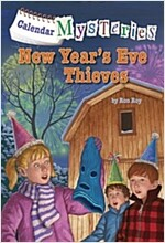 Calendar Mysteries #13: New Year's Eve Thieves (Paperback)