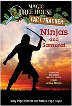 Ninjas and Samurai: A Nonfiction Companion to Magic Tree House #5: Night of the Ninjas (Paperback)