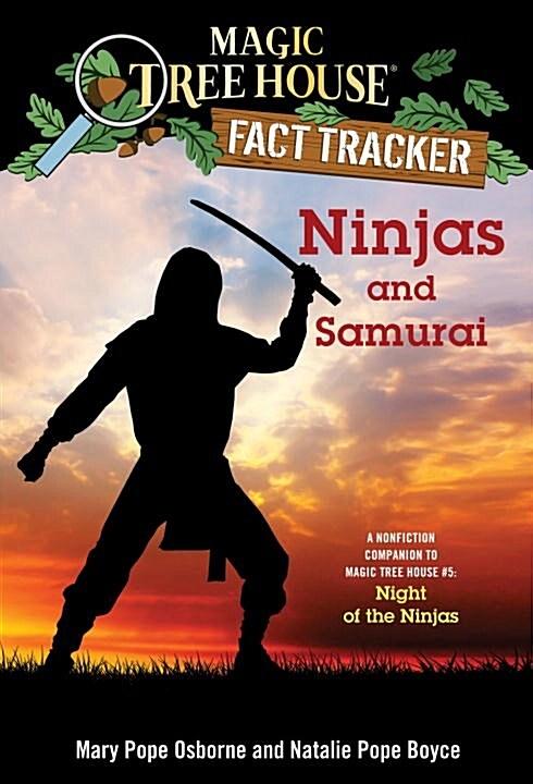 Magic Tree House FACT TRACKER #30 : Ninjas and Samurai (Paperback)