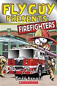 Fly Guy Presents: Firefighters (Scholastic Reader, Level 2) (Paperback)
