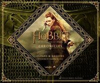 The Hobbit: The Desolation of Smaug Chronicles: Cloaks & Daggers (Hardcover)