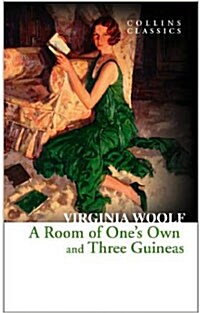 A Room of Ones Own and Three Guineas (Paperback)