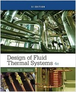 Design of Fluid Thermal Systems, Si Edition (Paperback, 4, Revised)