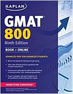Kaplan GMAT 800 with Access Code: Advanced Prep for Advanced Students (Paperback, 9)