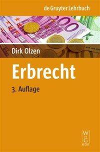 Erbrecht 3., neu bearb. Aufl
