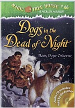 Magic Tree House #46 : Dogs in the Dead of Night (Book & CD)
