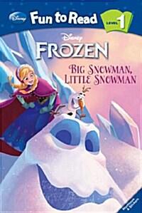 Frozen : Big Snowman, Little Snowman (Paperback)