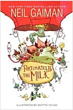 Fortunately, the Milk (Paperback)