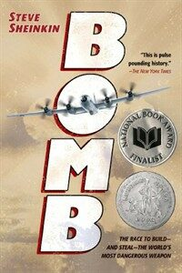 Bomb: The Race to Build--And Steal--The World's Most Dangerous Weapon (Paperback)