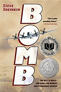 Bomb: The Race to Build--And Steal--The Worlds Most Dangerous Weapon (Paperback)