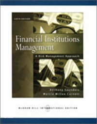 Financial institutions management : a risk management approach 6th ed