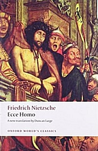 Ecce Homo : How To Become What You Are (Paperback)