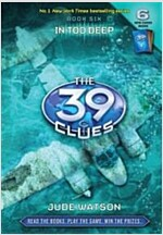 The 39 Clues #6: In Too Deep [With 6 Cards] (Hardcover)