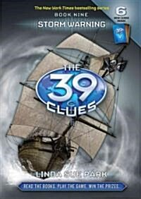 The 39 Clues #9: Storm Warning [With 6 Cards] (Hardcover)