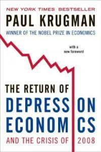 The Return of Depression Economics and the Crisis of 2008 (Paperback)