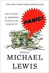 Panic: The Story of Modern Financial Insanity (Paperback)