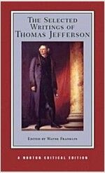 The Selected Writings of Thomas Jefferson (Paperback)