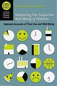 Measuring the Subjective Well-Being of Nations: National Accounts of Time Use and Well-Being (Hardcover)