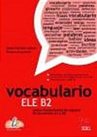 Vocabulario Ele B2 (Level A1-b2) (Paperback)