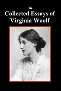 The Collected Essays of Virginia Woolf (Paperback)