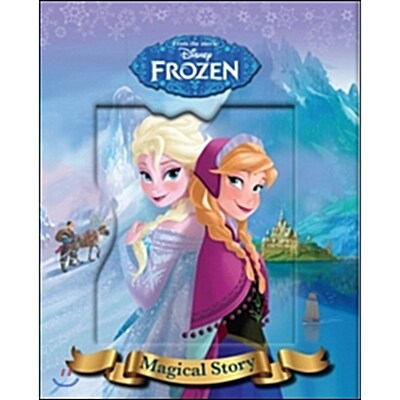 Disney Frozen : Magical Story (Hardcover)