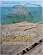Natural Hazards : Earth's Processes as Hazards, Disasters, and Catastrophes (Paperback, 4 New edition)