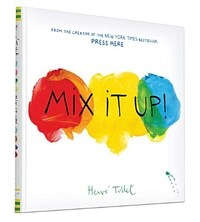 Mix It Up (Interactive Books for Toddlers, Learning Colors for Toddlers, Preschool and Kindergarten Reading Books) (Hardcover)