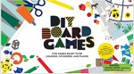 DIY Board Games : Five Games Ready to Be Coloured, Stickered and Played (Kit)
