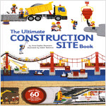 The Ultimate Construction Site Book (Hardcover)