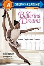 Ballerina Dreams: From Orphan to Dancer (Paperback)