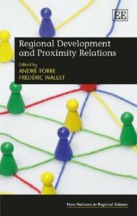 Regional Development and Proximity Relations (Hardcover)
