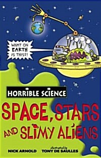 Space, Stars and Slimy Aliens (Paperback, New ed)