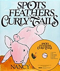 Spot, Feathers, and Curly Tails (Paperback + CD 1장 + Mother Tip)
